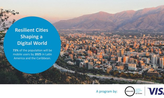 Visa e Global Resilient Cities Network anunciam o programa 'Resilient Cities Shaping a Digital World'